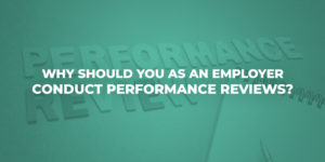 Why-Should-you-as-an-Employer-Conduct-Performance-Reviews